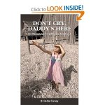 Don't Cry daddy's Here novel